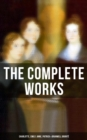 The Complete Works: Charlotte, Emily, Anne, Patrick & Branwell Bronte - eBook
