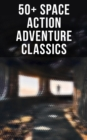 50+ Space Action Adventure Classics - eBook