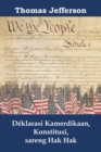 Deklarasi Kamerdikaan, Konstitusi, sareng Hak Hak : Declaration of Independence,  Constitution,  and Bill of Rights, Sundanese edition - eBook