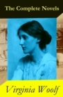 The Complete Novels of Virginia Woolf (9 Unabridged Novels) - eBook