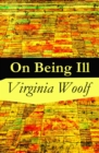 On Being Ill - eBook
