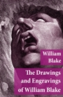 The Drawings and Engravings of William Blake (Fully Illustrated) - eBook