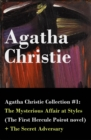 Agatha Christie Collection #1: The Mysterious Affair at Styles (The First Hercule Poirot novel) + The Secret Adversary - eBook
