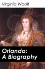 Orlando: A Biography - eBook