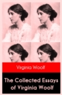 The Collected Essays of Virginia Woolf - eBook