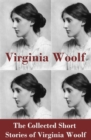 The Collected Short Stories of Virginia Woolf - eBook