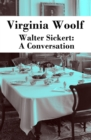 Walter Sickert: A Conversation - eBook