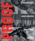 Proof - Francisco Goya, Sergei Eisenstein, Robert Longo - Book