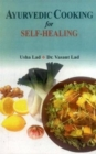 Ayurvedic Cooking for Self Healing - Book