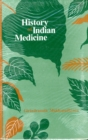 History of Indian Medicine : From Earliest Times to the Present - Book