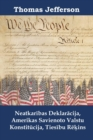 Neatkaribas Deklaracija, Amerikas Savienoto Valstu Konstitucija, Tiesibu Rekins : Declaration of Independence, Constitution, and Bill of Rights, Latvian edition - eBook