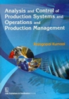 Analysis and Control of Production Systems and Operations and Production Management - Book