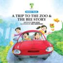 A Trip to the Zoo & The Bee Story - eBook