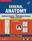 GENERAL ANATOMY Along with Systemic Anatomy Radiological Anatomy Medical Genetics - eBook