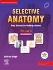 Selective Anatomy Vol 2, 2nd Edition-E-book : Preparatory manual for undergraduates - eBook