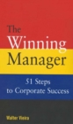 The Winning Manager : 51 Steps To Corporate Success - eBook