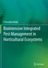 Biointensive Integrated Pest Management in Horticultural Ecosystems - eBook