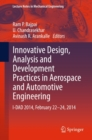 Innovative Design, Analysis and Development Practices in Aerospace and Automotive Engineering : I-DAD 2014, February 22 - 24, 2014 - eBook