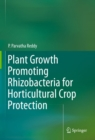 Plant Growth Promoting Rhizobacteria for Horticultural Crop Protection - eBook