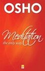 Meditation the Only Way - Book