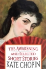 The Awakening and Selected Short Stories - eBook