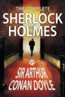 The Complete Sherlock Holmes : All 56 Stories & 4 Novels - eBook