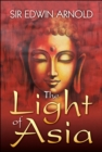 The Light of Asia : The Great Renunciation - eBook
