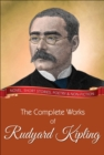 The Complete Works of Rudyard Kipling : All novels, short stories, letters and poems - eBook