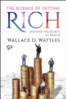 The Science of Getting Rich : Discover the Secrets to Wealth - eBook