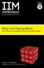 IIMA-Why I Am Paying More : Price Theory and Market Structure Made Simple - eBook