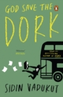 God Save the Dork - eBook