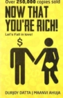 NOW THAT YOURE RICH - Book