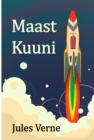 Maast Kuuni : From the Earth to the Moon, Estonian edition - eBook