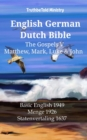 English German Dutch Bible - The Gospels V - Matthew, Mark, Luke & John : Basic English 1949 - Menge 1926 - Statenvertaling 1637 - eBook