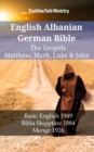 English Albanian German Bible - The Gospels - Matthew, Mark, Luke & John : Basic English 1949 - Bibla Shqiptare 1884 - Menge 1926 - eBook