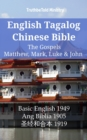 English Tagalog Chinese Bible - The Gospels - Matthew, Mark, Luke & John : Basic English 1949 - Ang Biblia 1905 - 圣经和合本 1919 - eBook