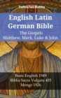 English Latin German Bible - The Gospels - Matthew, Mark, Luke & John : Basic English 1949 - Biblia Sacra Vulgata 405 - Menge 1926 - eBook