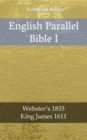 English Parallel Bible I : Webster's 1833 - King James 1611 - eBook
