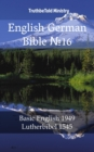 "English German Bible â""–16 : Basic English 1949 - Lutherbibel 1545 - eBook"