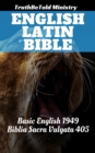 English Latin Bible : Basic English 1949 - Biblia Sacra Vulgata 405 - eBook