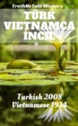 Turk Vietnamca Incil : Turkish 1878 - Vietnamese 1934 - eBook