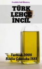 Turk Lehce Incil : Turkish 1878 - Biblia Gdanska 1881 - eBook