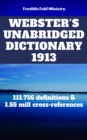 Webster's Unabridged Dictionary 1913 : 111.716 definitions & 1.55 mill cross-references - eBook