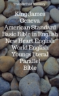 King James - Geneva - American Standard - Basic Bible in English - New Heart English - World English - Youngs literal - Parallel Bible : King James 1611 - Geneva 1560 - American Standard 1901 - Basic - eBook