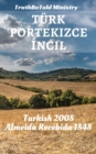 Turk Portekizce Incil : Turkish 1878 - Almeida Recebida 1848 - eBook