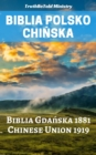 Biblia Polsko Chinska : Biblia Gdanska 1881 - Chinese Union 1919 - eBook
