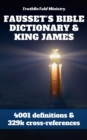 Fausset's Bible Dictionary and King James Bible - eBook