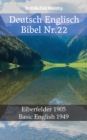 Deutsch Englisch Bibel Nr.22 : Elberfelder 1905 - Basic English 1949 - eBook