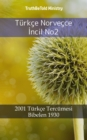 Turkce Norvecce Incil No2 : 2001 Turkce Tercumesi - Bibelen 1930 - eBook