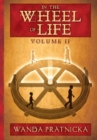 In the Wheel of Life : Volume 2 - Book